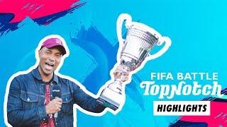 TOP NOTCH FIFA 19 BATTLE highlights