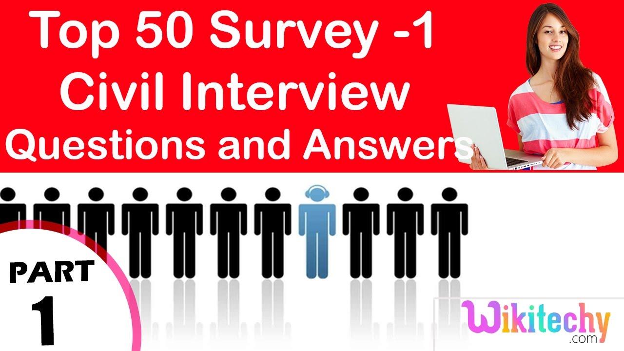top 50 survey 1 civil technical interview questions and answers top 50 survey 1 civil technical interview questions and answers tutorial for fresher online
