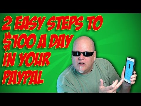 Two Simple Steps To $100 A Day In Your Paypal Account