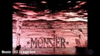 Monster - OST 24 Angel Hand