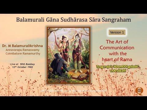 Adamodi galada - Charukeshi -  Version 1 (1982) - The art of communication with the heart of Rama