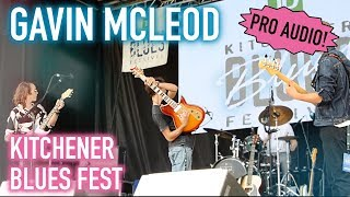 Gavin McLeod Kitchener Blues Festival FULL SET (Pro Audio)