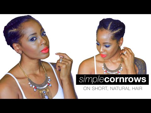 Cornrows on Short Natural Hair | SUMMER STYLE | askpRoy