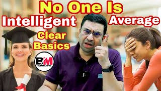 No One Is Intelligent Or Average || Clear Your Basics || Dr. Geetendra Sir Motivation | BM Commandos