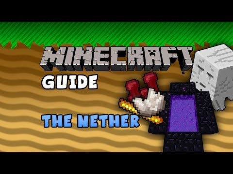 The Minecraft Guide - 13 - The Nether