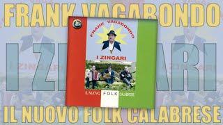 Frank Vagabondo - I Zingari - FULL ALBUM