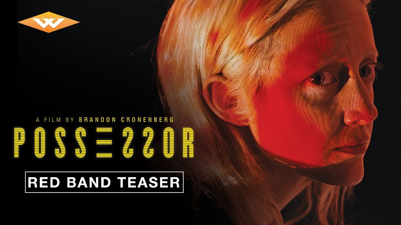 POSSESSOR | Official Teaser Trailer (Red Band)