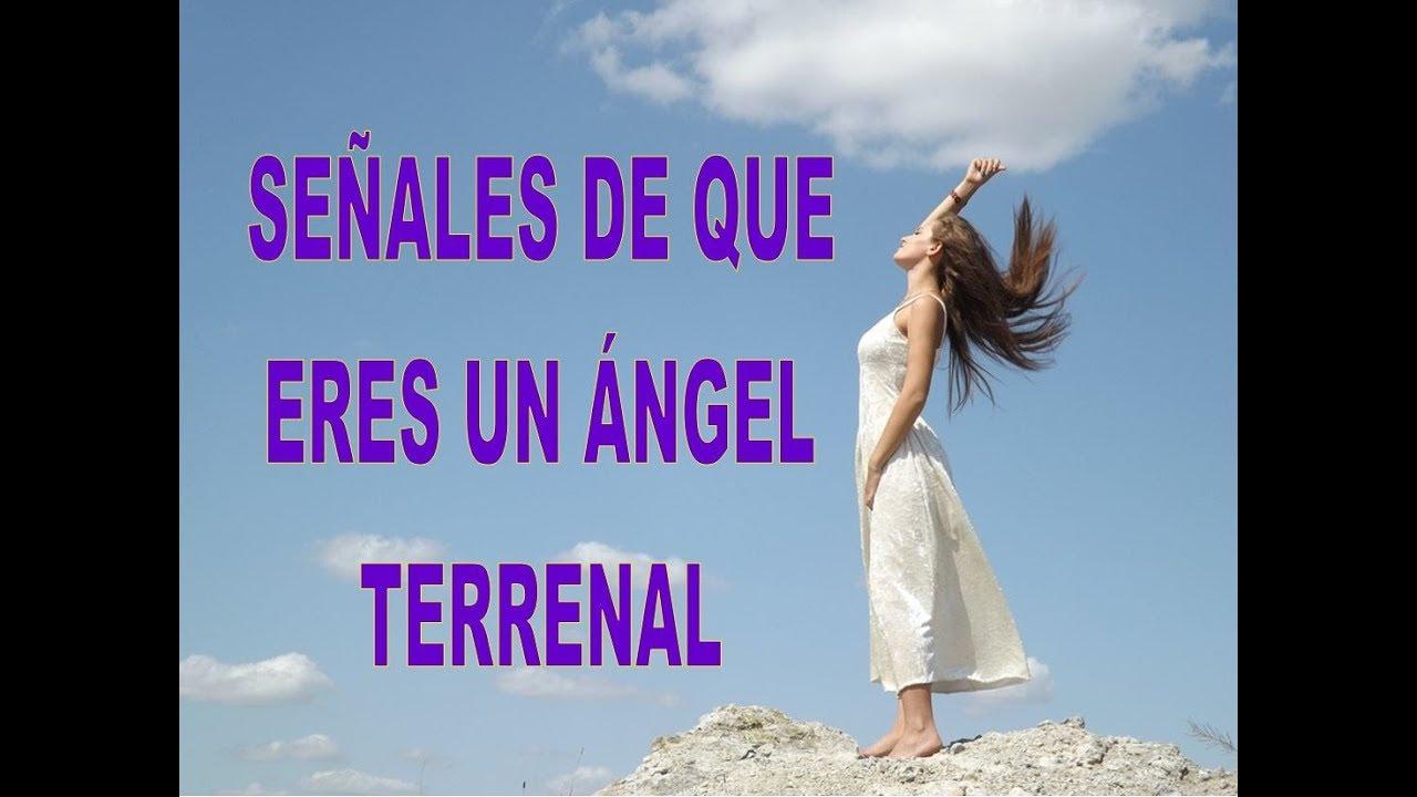 Señales De Que Eres Un ángel Terrenal Mensajes De Amor Alta Vibración