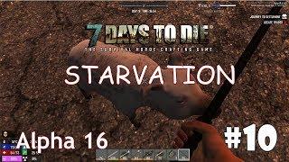 7 Days To Die Alpha 16 Starvation 10 Одомашнивание