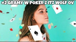 #2 Gramy Poker z iTZ VOLF Ov