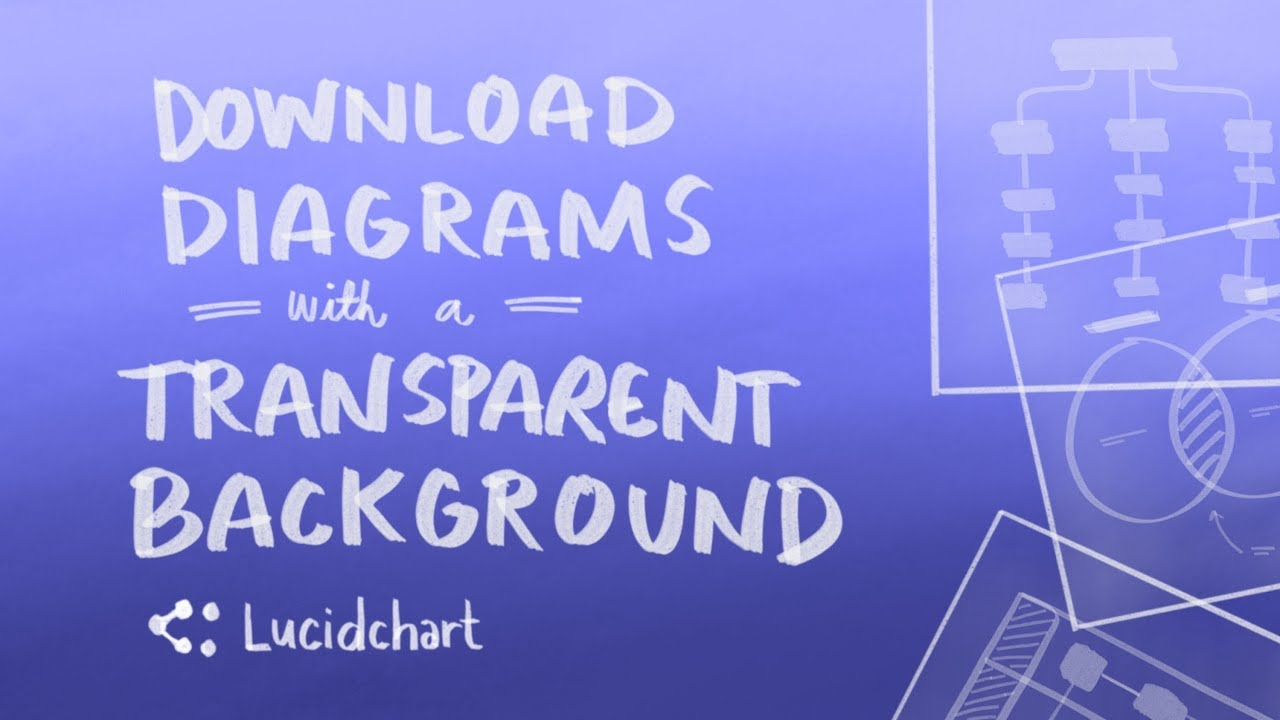 Lucidchart Tutorial Download Diagrams With Transparent