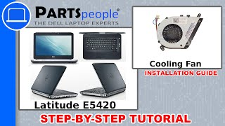 Dell Latitude E5420 Cooling Fan How-To Video Tutorial