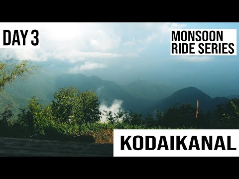 Explore Kodaikanal | Day -3 | Monsoon Ride Series | |Nellore to Tamilnadu ,Kerala | Ride Brothers