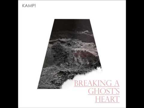 Kamp! - Breaking a ghost's heart
