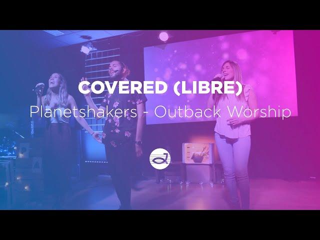 (Cover) Covered en español (Planetshakers - Outback Worship)   CDJ Worship