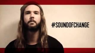 Dirty Heads & OXFAM - #SOUNDOFCHANGE