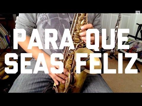 Para Que Seas Feliz Conjunto Atardecer Alto Sax Instruccional