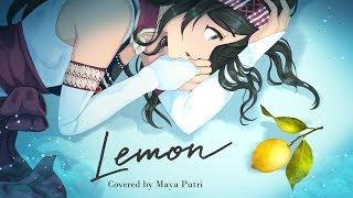 Kenshi Yonezu (米津玄師) - Lemon | Maya Putri Cover