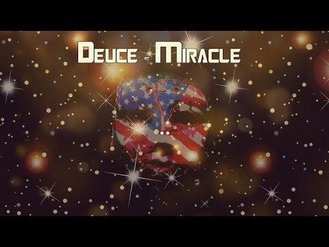 Deuce - Miracle [Lyrics Video]