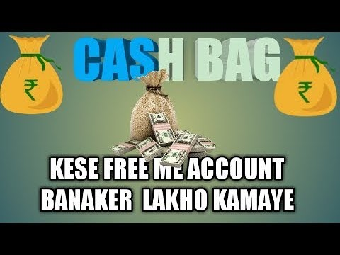 cash-bag-me-kese-free-me-account-banaye