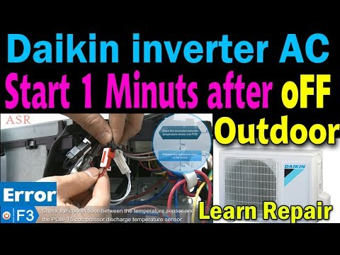 Daikin Inveter Ac Error F3 How  Troubleshoot Find Learn Ac Outdoor Some Time After Off Why How Repai