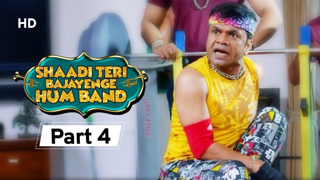 Shaadi Teri Bajayenge Hum Band - Bollywood Comedy Movie - Part 4 - Rajpal Yadav - Rahul Bagga