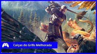 The Witcher 3 - Como Pegar as Calcas do Grifo Melhorada