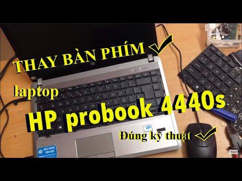 Hướng dẫn sửa thay bàn phím laptop HP probook 4440s