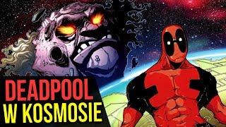 Deadpool w Kosmosie! (kontra zły księżyc) - Komiksowe Ciekawostki
