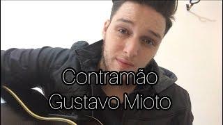 Baixar Contramão - Gustavo Mioto (Emerson Gonçalves cover)