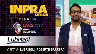 Entrevista con Roberto Barrera de Lubrizol