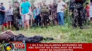 SONA: 1 sa 2 na nalalabing miyembro ng Abu Sayyaf na sumalakay sa Bohol, patay sa engkwentro