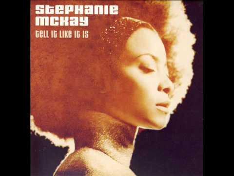 Stephanie McKay - Tell It Like It Is