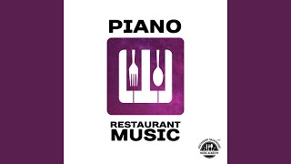 Provided to YouTube by Independent Digital Happy Moments · Restaurant Background Music Academy Piano Restaurant Music: With Accompanied by Other ...