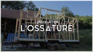 Construction 04  - L'ossature