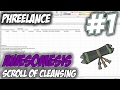 Phreelance | Episode 1 [SCROLL OF CLEANSING] Runescape Calculation (EXCEL)