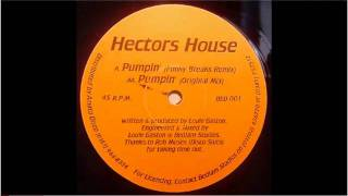 Pumpin  Hectors House  (Funky Breaks Mix)