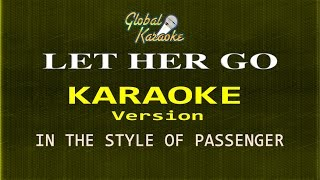 Let Her Go - Global Karaoke Video - In the Style of Passenger - Song with Lyrics