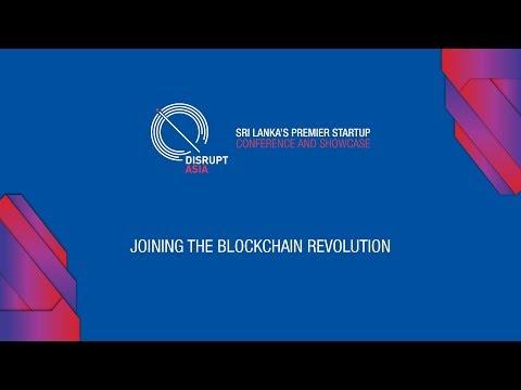 Disrupt Asia 2017 - Joining The Blockchain Revolution