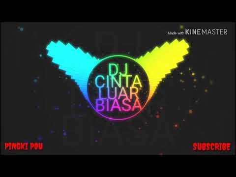 viral!!--cinta-luar-biasa-remix||best-song-2019