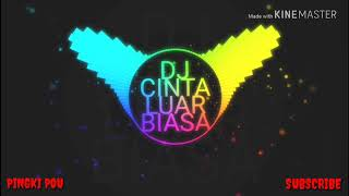 VIRAL!! -Cinta Luar Biasa-REMIX  BEST SONG 2019