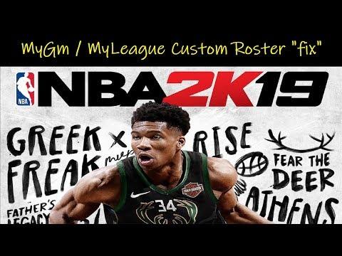 NBA 2K19 | MyGM / MyLeague custom roster issue / fix  - YouTube