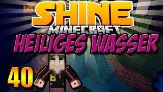 HEILIGES WASSER & KISTEN SORTIEREN | Minecraft SHINE #40
