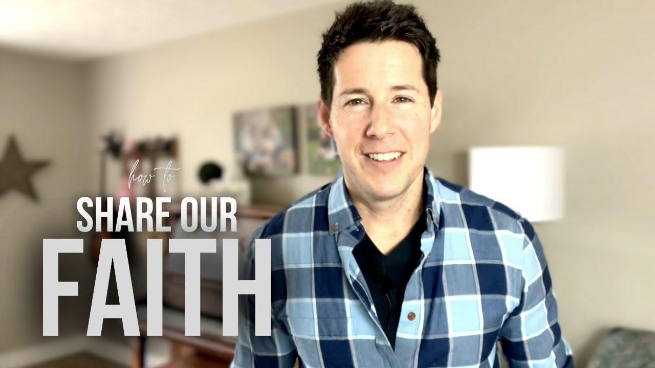 How to Share Our Faith