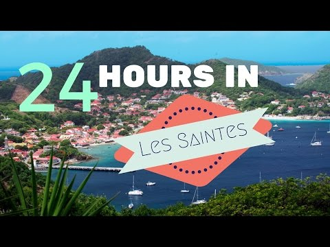 24 Hours in Les Saintes