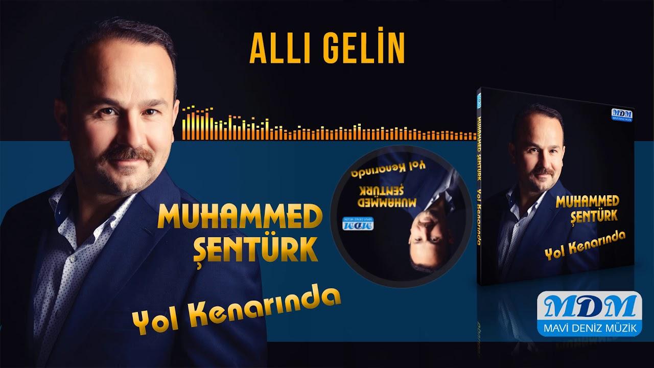 Muhammed Şentürk Allı Gelin