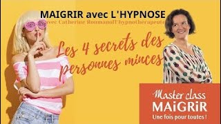 Maigrir avec l'hypnose : Les 4 secrets des personnes minces.