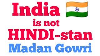 INDIA is not HINDIstan | Tamil | Madan Gowri | MG | Hindi Imposition
