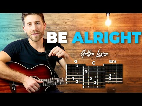 Be Alright Guitar Tutorial (Dean Lewis) Easy Chords Guitar Lesson