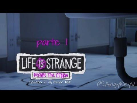 LIFE is STRANGE: Before the Storm   EPISODIO 2: Un mundo feliz #1   Expulsión   Gameplay Español